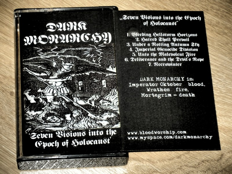 Dark Monarchy - Seven Visions into the Epoch of Holocaust