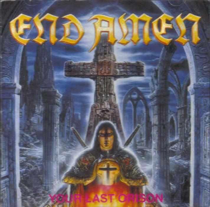 End Amen - Your Last Orison