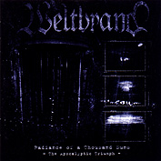 Weltbrand - Radiance of a Thousand Suns - The Apocalyptic Triumph
