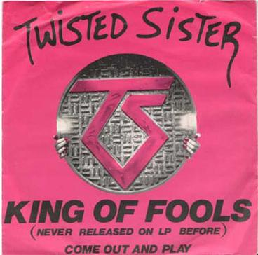 Twisted Sister - King of Fools