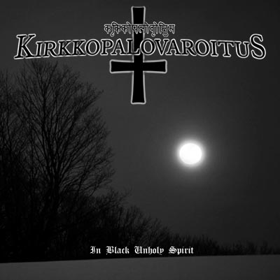 Kirkkopalovaroitus - In Black Unholy Spirit