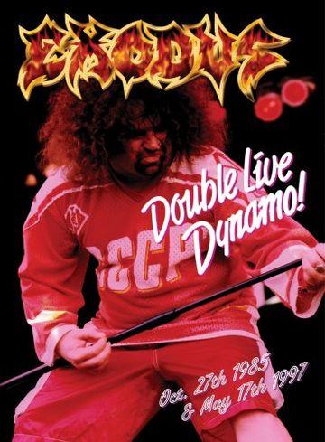 Exodus - Double Live Dynamo!