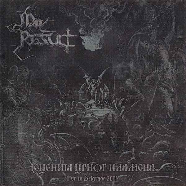May Result - Деценија црног пламена - Live in Belgrade 2005
