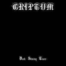 Criptum - Dark Shining Tears