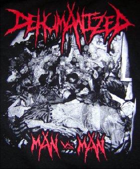 Dehumanized - Man vs Man