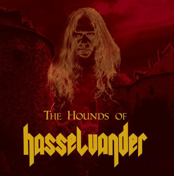 The Hounds of Hasselvander - The Hounds of Hasselvander