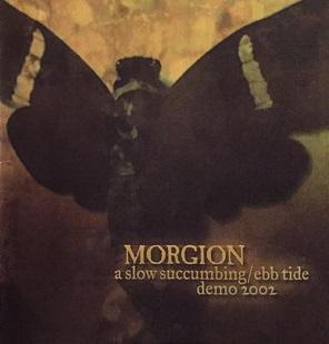 Morgion - A Slow Succumbing / Ebb Tide