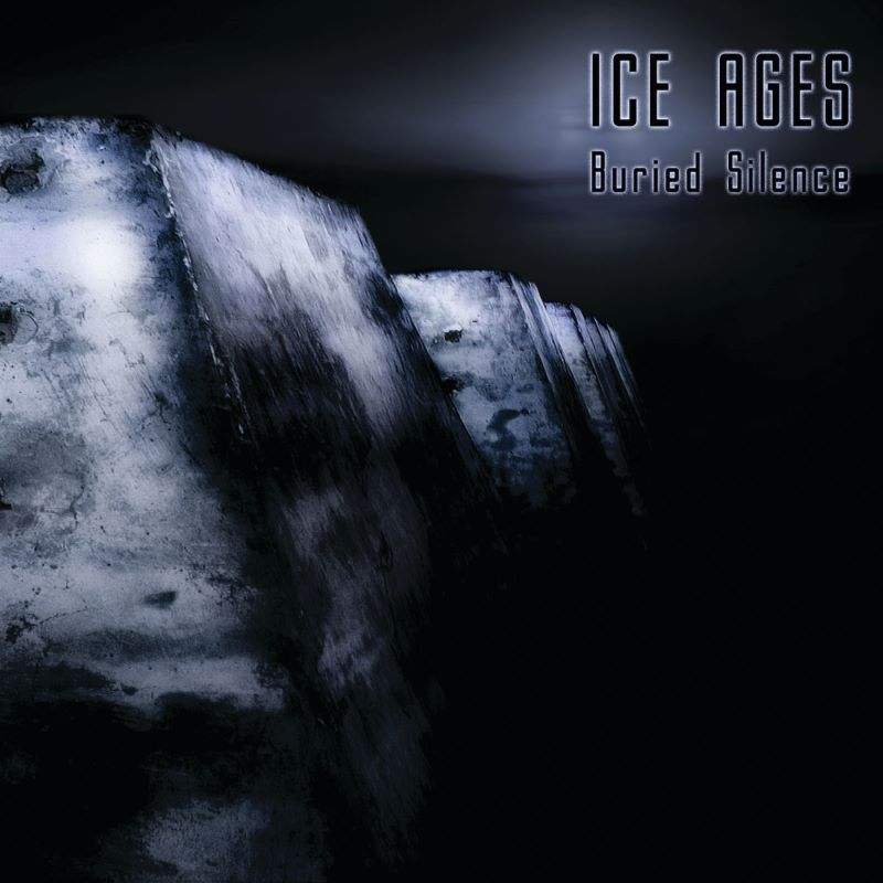 Ice Ages - Buried Silence