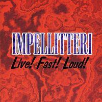 Impellitteri - Live! Fast! Loud!