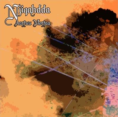 Njiqahdda - Aartuu Mortaa