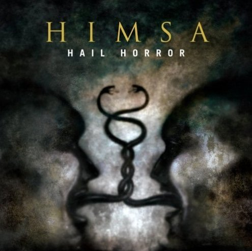 Himsa - Hail Horror