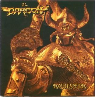 El Dragon - Resistir