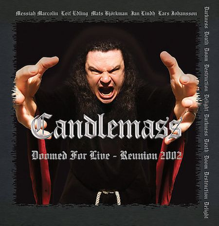 Candlemass - Doomed for Live - Reunion 2002