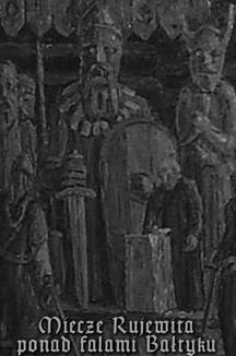 Venedae / Archandrja - Miecze Rujewita ponad falami Bałtyku