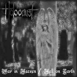 Holocaust - War in Heaven / Hell on Earth