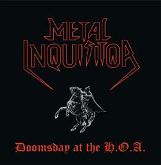 Metal Inquisitor - Doomsday at the H.O.A.