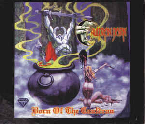 Cauldron Born - Born of the Cauldron