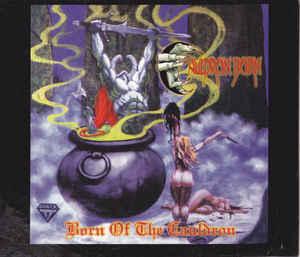 Cauldron Born - Born of the Cauldron