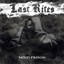 Last Rites - Mind Prison