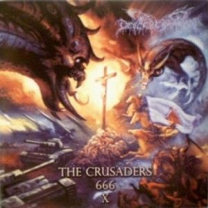 Descerebration - The Crusaders 666 X