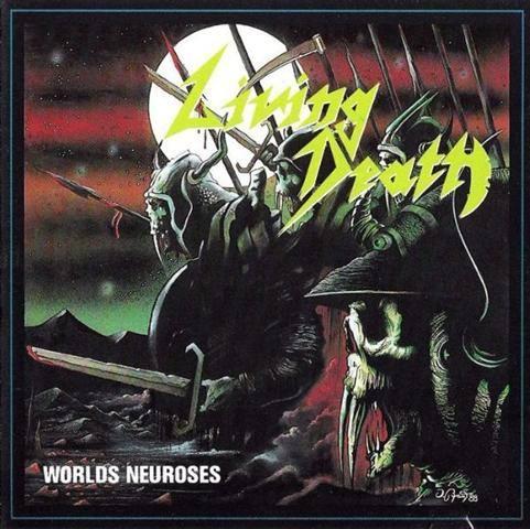 Living Death - Worlds Neuroses