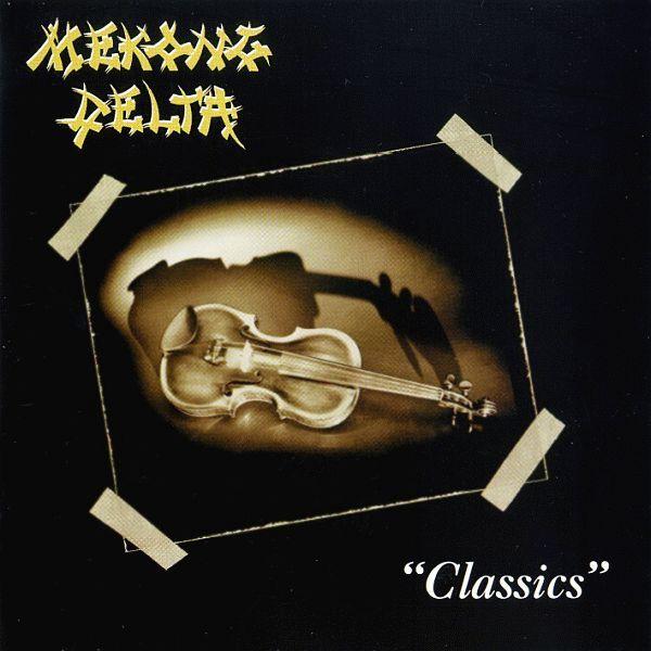 Mekong Delta - Classics