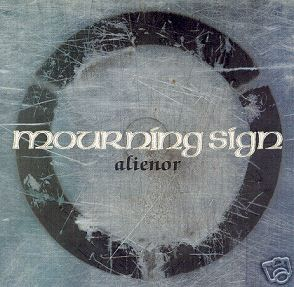 Mourning Sign - Alienor