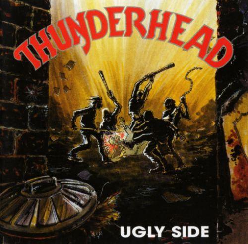 Thunderhead - Ugly Side