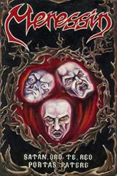 Meressin - Satan, Oro Te, Reo Portas Patere
