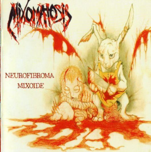 Mixomatosis - Neurofibroma mixoide