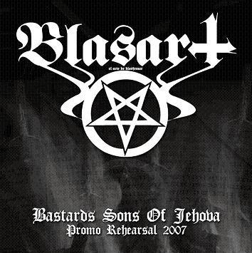 Blasart - Bastard Sons of Jehova