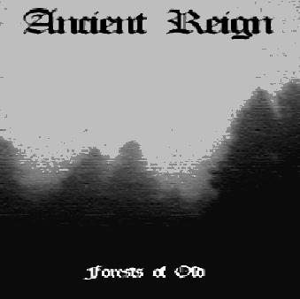 Ancient Reign - Forests of Old