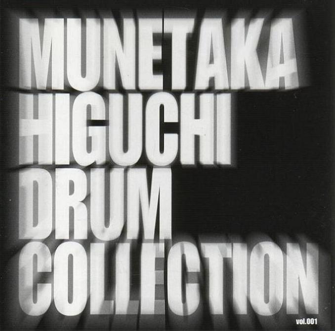 Munetaka Higuchi - Munetaka Higuchi Drum Collection - Vol.001