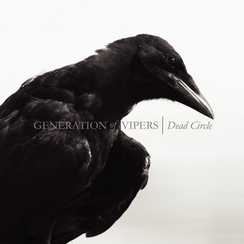 Generation of Vipers - Dead Circle