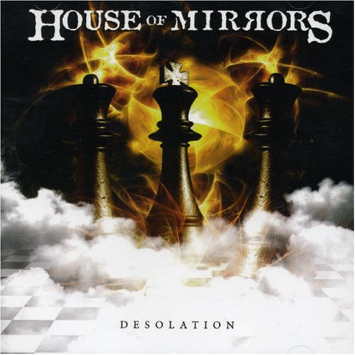 House of Mirrors - Desolation