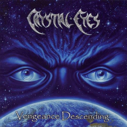Crystal Eyes - Vengeance Descending