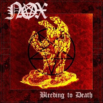 Nox - Bleeding to Death