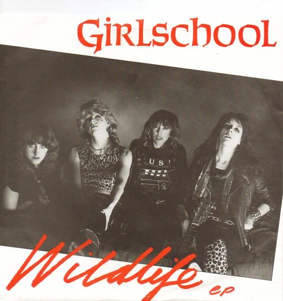 Girlschool - Wildlife EP