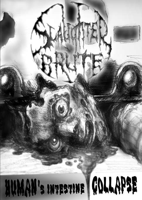 Slaughter Brute - Human's Intestine Collapse