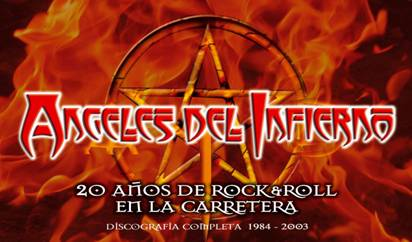 Angeles del Infierno - 20 años de rock & roll en la carretera