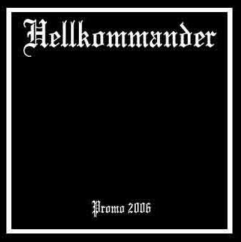Hellkommander - Promo 2006