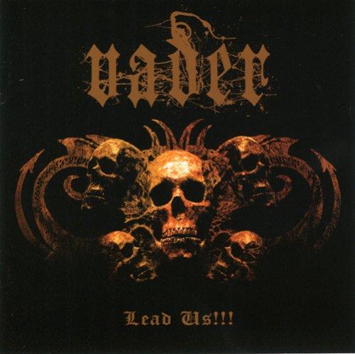 Vader - Lead Us!!!