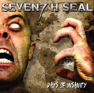 Seventh Seal - Days of Insanity