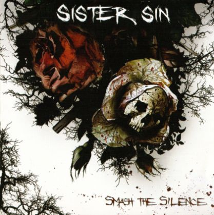Sister Sin Smash The Silence Encyclopaedia Metallum