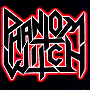 Phantom Witch - Phantom Witch