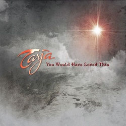 Tarja - You Would Have Loved This