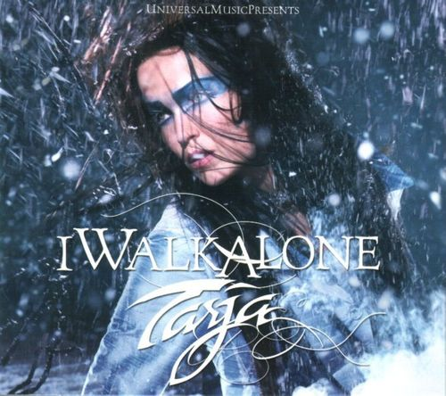 Tarja - I Walk Alone (Artist Version)