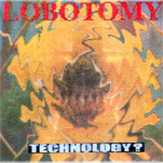 Lobotomy - Technology?