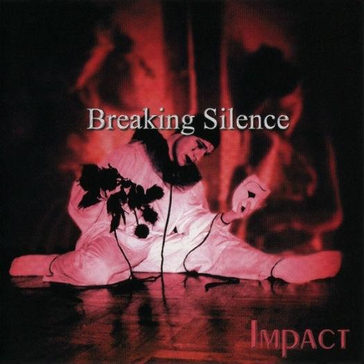 Breaking Silence - Impact