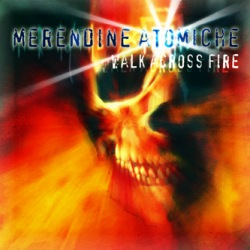 Merendine - Walk Across Fire
